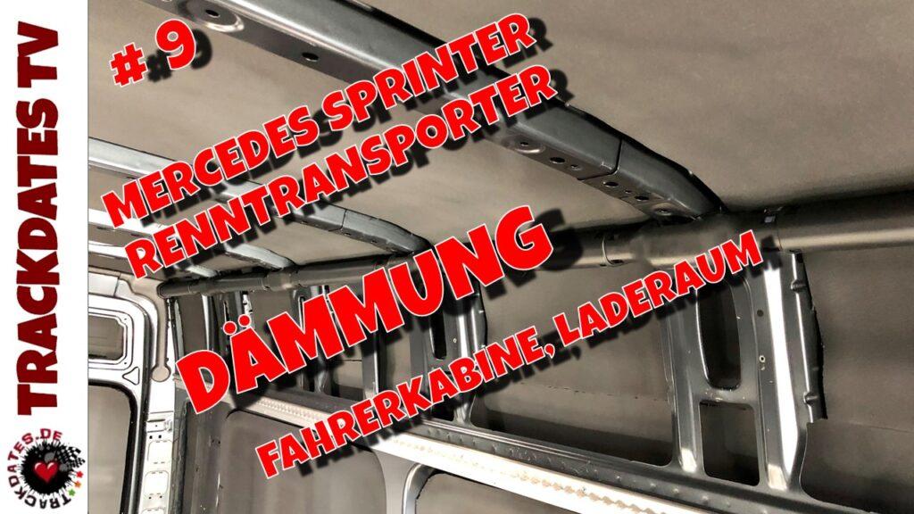 Camper Van Selbstausbau Dämmung Fahrerkabine Laderaum